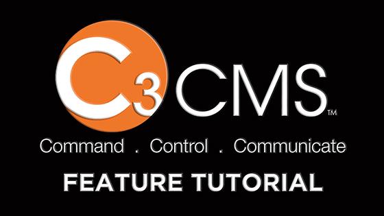 C3™ CMS Feature Tutorials